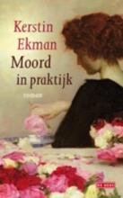 Kerstin  Ekman Moord in praktijk