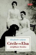 Elisabeth  Leijnse Ccile en Elsa, strijdbare freules