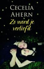 Ahern, Cecelia Zo word je verliefd