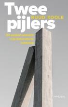 Ruud Koole , Twee pijlers