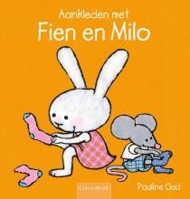 Pauline Oud , Aankleden met Fien en Milo