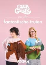 Club Geluk Club geluk en de fantastische truien