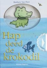 Matthew van Fleet , Hap deed de krokodil