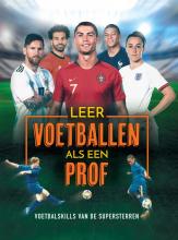 , Leer voetballen als een prof!