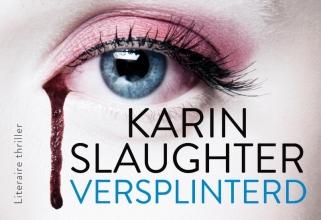 Karin  Slaughter Versplinterd DL