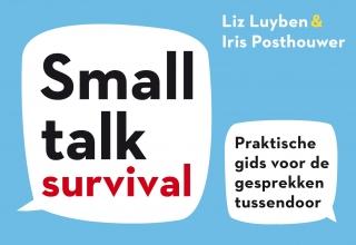 Liz Luyben Iris Posthouwer, Smalltalk Survival