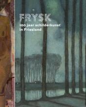 Susan van den Berg FRYSK 100 jaar schilderkunst in Friesland