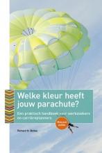 Richard N. Bolles , Welke kleur heeft jouw parachute? 2017/2018