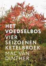 Mac van Dinther , Het voedselbos