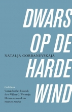 Natalja Gorbanevskaja , Dwars op de harde wind