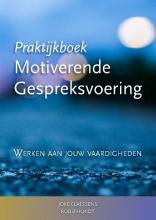 Rob D`Hondt Joke Claessens, Praktijkboek Motiverende Gespreksvoering