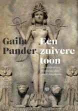 Gaila Pander , Een zuivere toon