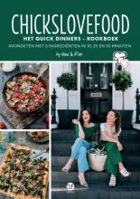 Nina  De Bruijn, Elise  Gruppen-Schouwerwou Chickslovefood: Het quick dinners - kookboek