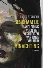 Carlo  Strenger Beschaafde minachting