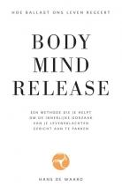 Hans de Waard , Body Mind Release