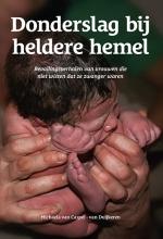 Michaela van Caspel - van Duijkeren , Donderslag bij heldere hemel