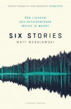 Matt Wesolowski , Six stories