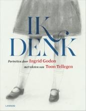 Tellegen, Toon / Godon, Ingrid Ik denk