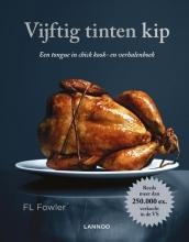 F.L.  Fowler Vijftig tinten kip