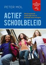 Peter Mol , Actief schoolbeleid