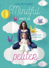 Eva Potharst , Mindful met je peuter