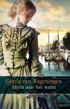 Gerda van Wageningen Idylle aan het water trilogie