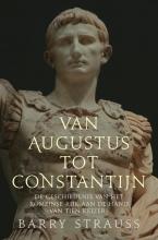 Barry Strauss , Van Augustus tot Constantijn