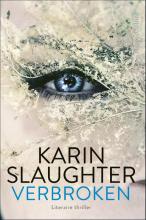 Karin Slaughter , Verbroken