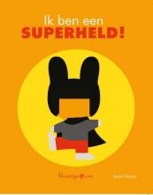 Ik ben een superheld