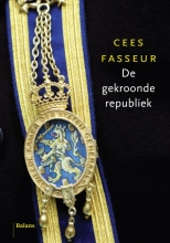 Cees Fasseur , De gekroonde republiek