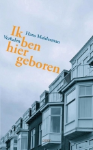 Hans  Muiderman Ik ben hier geboren