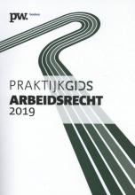 Mark Diebels , Praktijkboek arbeidsrecht 2019