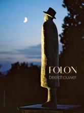 , Folon. Beeldhouwer