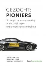 Sanderijn  Cels, Jorrit de Jong, Martijn  Groenleer Gezocht: Pioniers