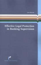 Laura Wissink , Effective Legal Protection in Banking Supervision