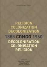 , Religion, colonization and decolonization in Congo, 1885-1960.