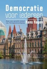Hans Hagen , Democratie voor iedereen
