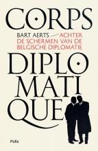 Bart Aerts , Corps diplomatique