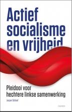 Jasper Schaaf , Actief socialisme en vrijheid
