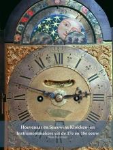 Hans Hoevenaar , Hoevenaar en Sneewins Klokken- en Instrumentmakers uit de 17e en 18e eeuw