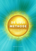 Monique Bijloo , De Usui Methode