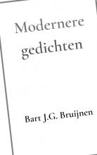 Bart J.G. Bruijnen , Modernere gedichten
