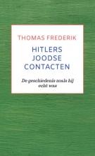 Thomas Frederik , HITLERS JOODSE CONTACTEN