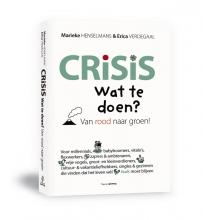 Marieke Henselmans, Erica Verdegaal Crisis. Wat te doen?