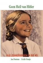 Rob Oranje Jan Postema  Cecile Oranje, Geen Heil van Hitler