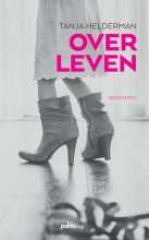 Tanja  Helderman Over leven