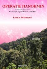 Ronnie  Rokebrand Operatie Hanokmin