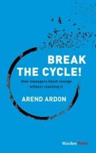 Arend  Ardon Break the Cycle!