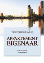 Adri Moggré , Praktische gids voor appartement eigenaar