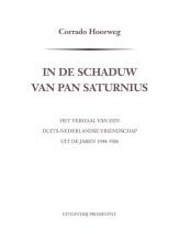 Corrado Hoorweg , In de schaduw van Pan Saturnius